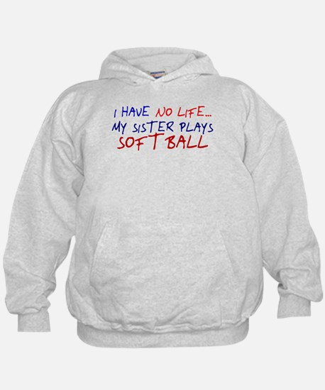 I Have No Life... Hoodie