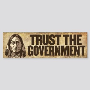 Sitting Bull Trust Government Bumper Sticker