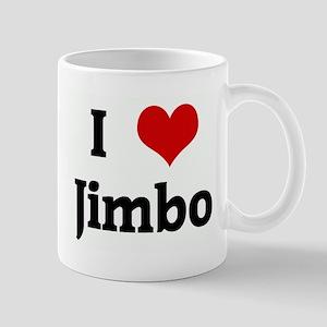 I Love Jimbo Mug