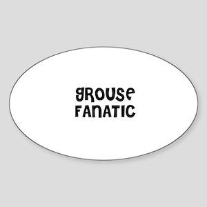 GROUSE FANATIC Oval Sticker