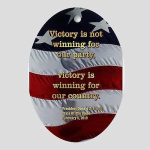 PRES45 SOTU2 VICTORY IS WINNING Oval Ornament