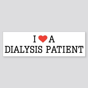 I Love a Dialysis Patient Bumper Sticker