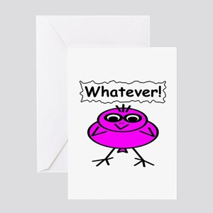 Whatever! Greeting Card
