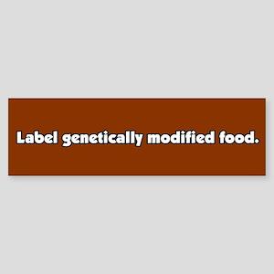 Label Geneticallly Modified Food Bumper Sticker