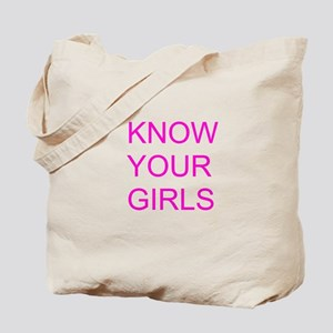 Know Your Girls Tote Bag