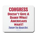 Congress Doesn't Give A Damn Mousepad
