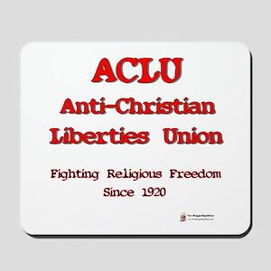 ACLU Anti Christian Mousepad