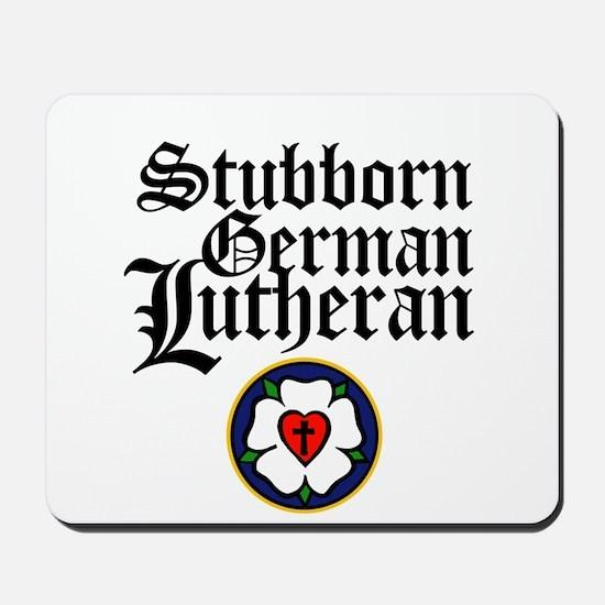 Stubborn German Lutheran Mousepad