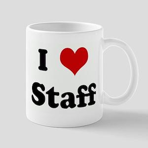 I Love Staff Mug
