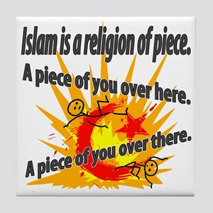 Islam is a Religion of Piece Tile Coaster