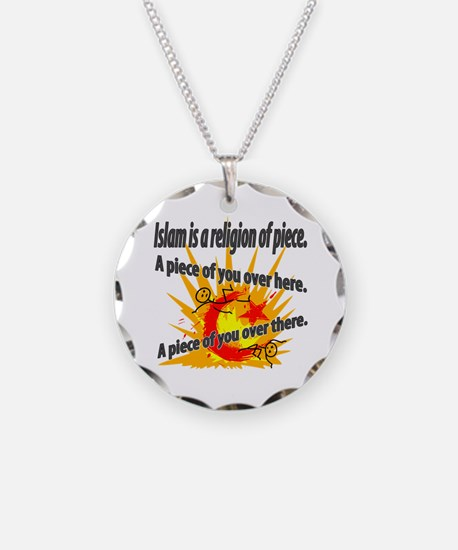Islam is a Religion of Piece Necklace