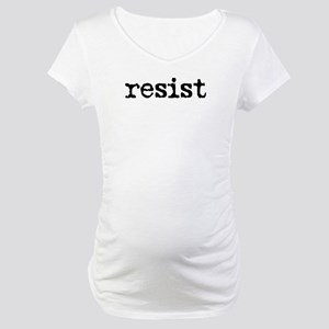 Resist Maternity T-Shirt
