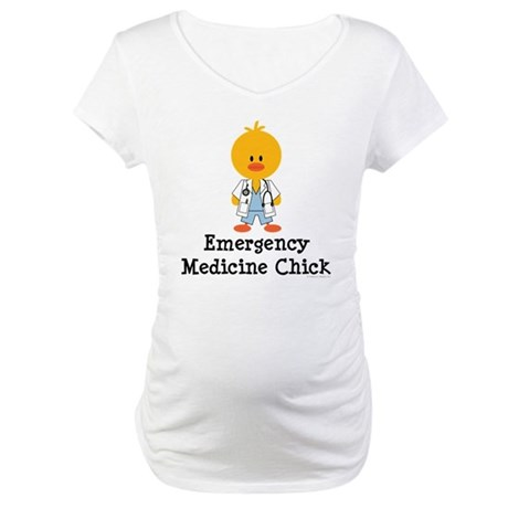 Emergency Medicine Chick Maternity T-Shirt