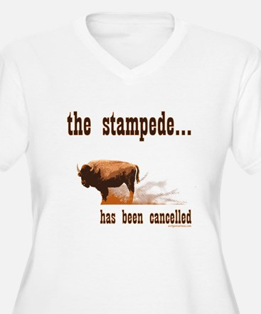 Stampede has been cancelled buffalo T-Shirt