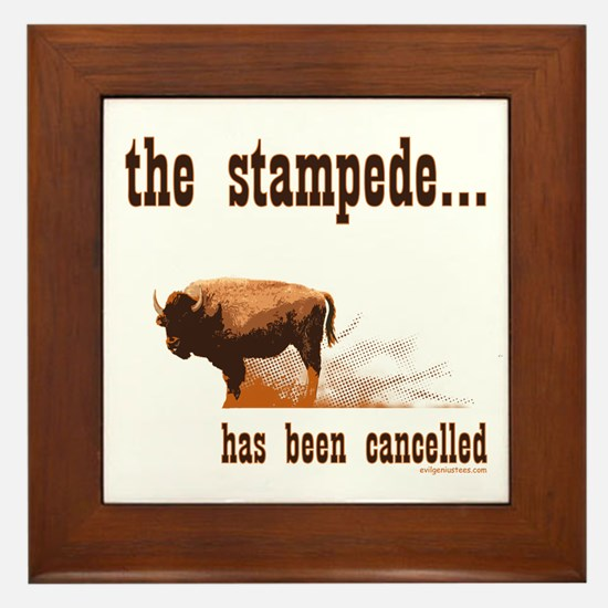 Stampede has been cancelled buffalo Framed Tile