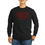 Racism Hate Crime Long Sleeve Dark T-Shirt