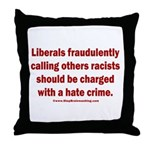 Racism Hate Crime Throw Pillow