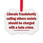Racism Hate Crime Picture Ornament