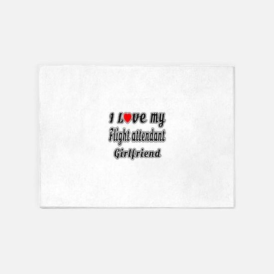 I Love My Flight attendant Girlfrie 5'x7'Area Rug