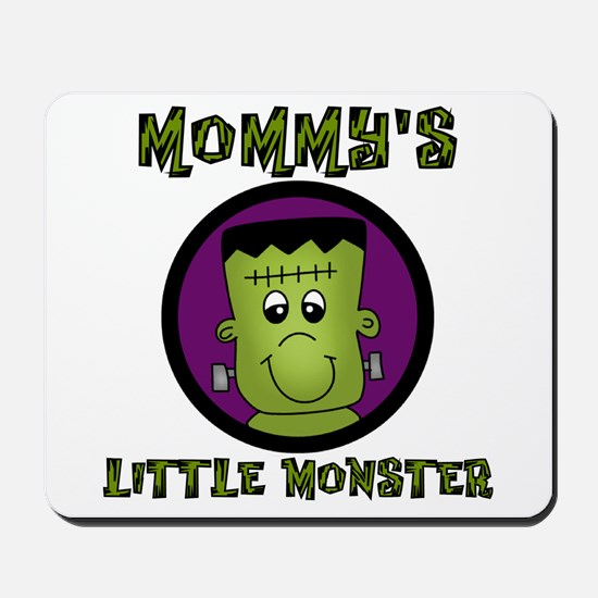 Mommy's Little Monster Mousepad