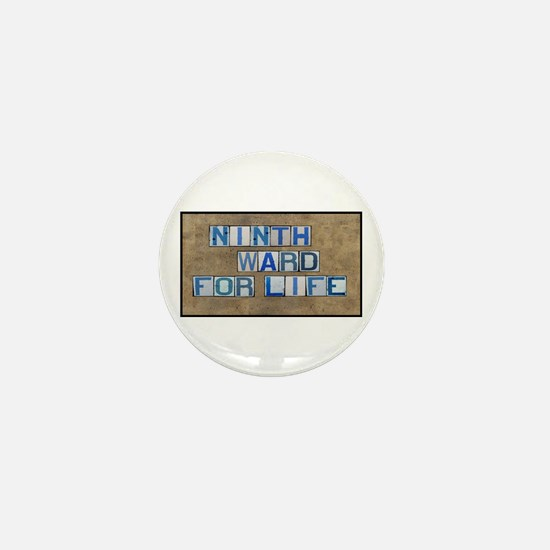 Ninth Ward for Life Mini Button