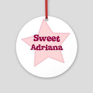 Sweet Adriana Ornament (Round)