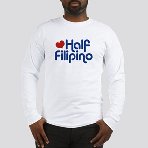 Half Filipino Long Sleeve T-Shirt