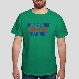 Half Filipino Dark T-Shirt