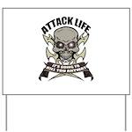 Attack life Yard Sign