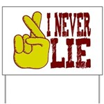 Lie Yard Sign