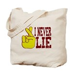 Lie Tote Bag