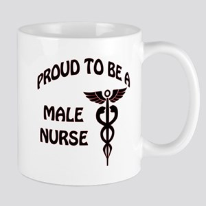 PROUD TO BE A MALE NURSE Mugs