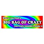 Big Bag of Crazy Bumper Sticker