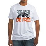 Ride hard Fitted T-Shirt
