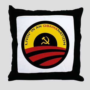 Livin' in an Obamanation Throw Pillow
