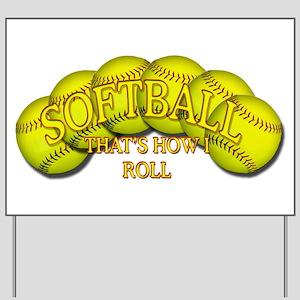 Softballs roll Yard Sign