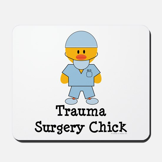 Trauma Surgery Chick Mousepad