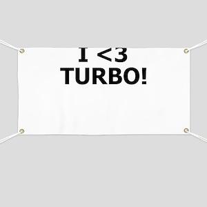 I <3 TURBO - Banner