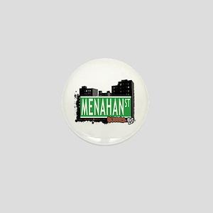 MENAHAN STREET, QUEENS, NYC Mini Button