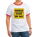 BUCKLE UP NJ! Ringer T