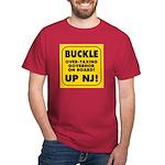 BUCKLE UP NJ! Dark T-Shirt