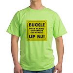 BUCKLE UP NJ! Green T-Shirt