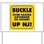 BUCKLE UP NJ! Yard Sign
