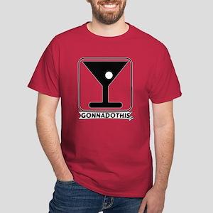 GONNADOTHIS.COM-DRINK MARTINI Dark T-Shirt