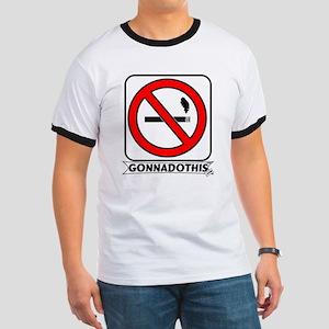 GONNADOTHIS.COM-QUIT SMOKING- Ringer T