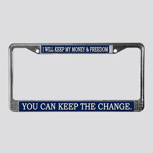 You Can Keep The Change - License Plate Frame