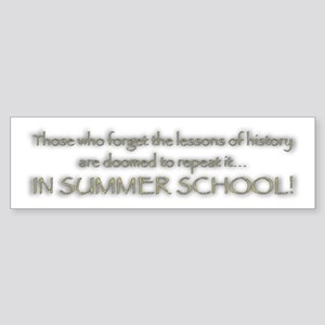 Summer School Bumper Sticker