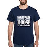 Get a Little Moose Dark T-Shirt