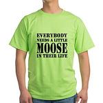Get a Little Moose Green T-Shirt