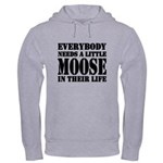 Get a Little Moose Hooded Sweatshirt